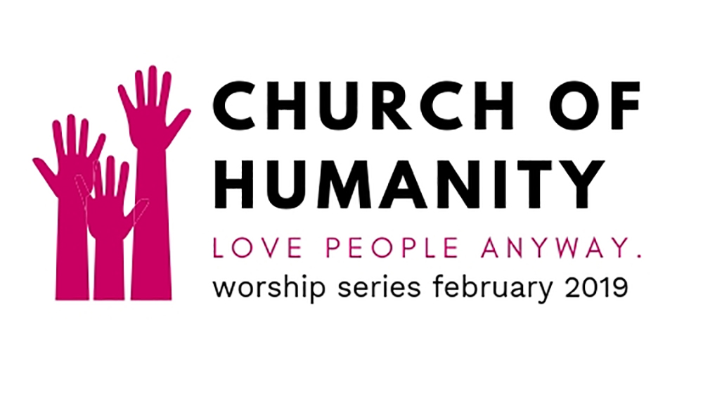 Church of Humanity Worship Series