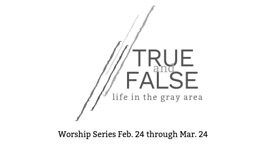 True and False (Worship Series)