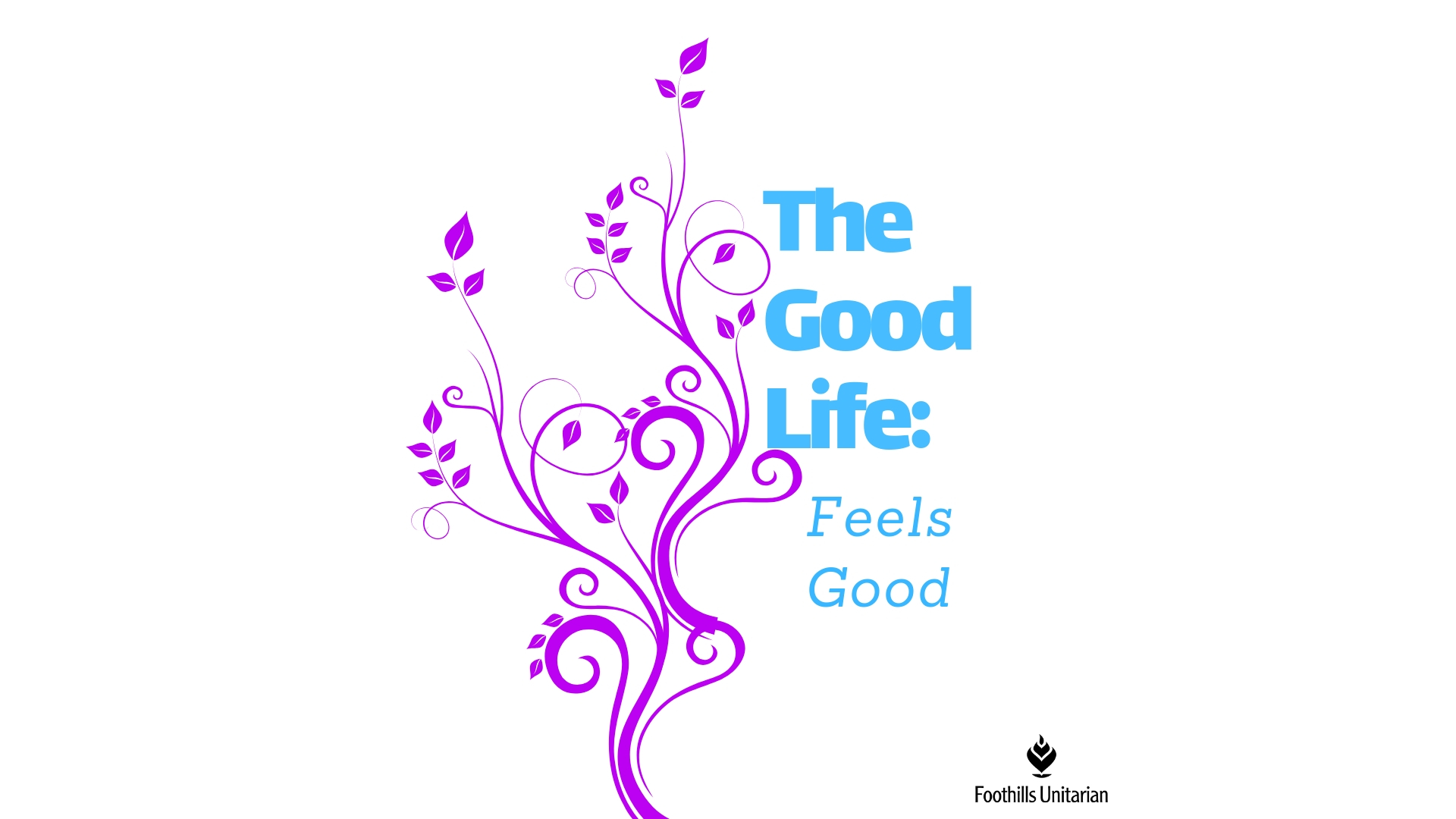 The Good Life: Feels Good (Worship Series)