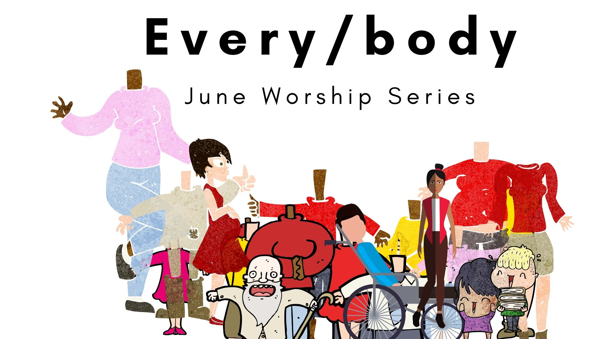 Every/Body (Worship Series)