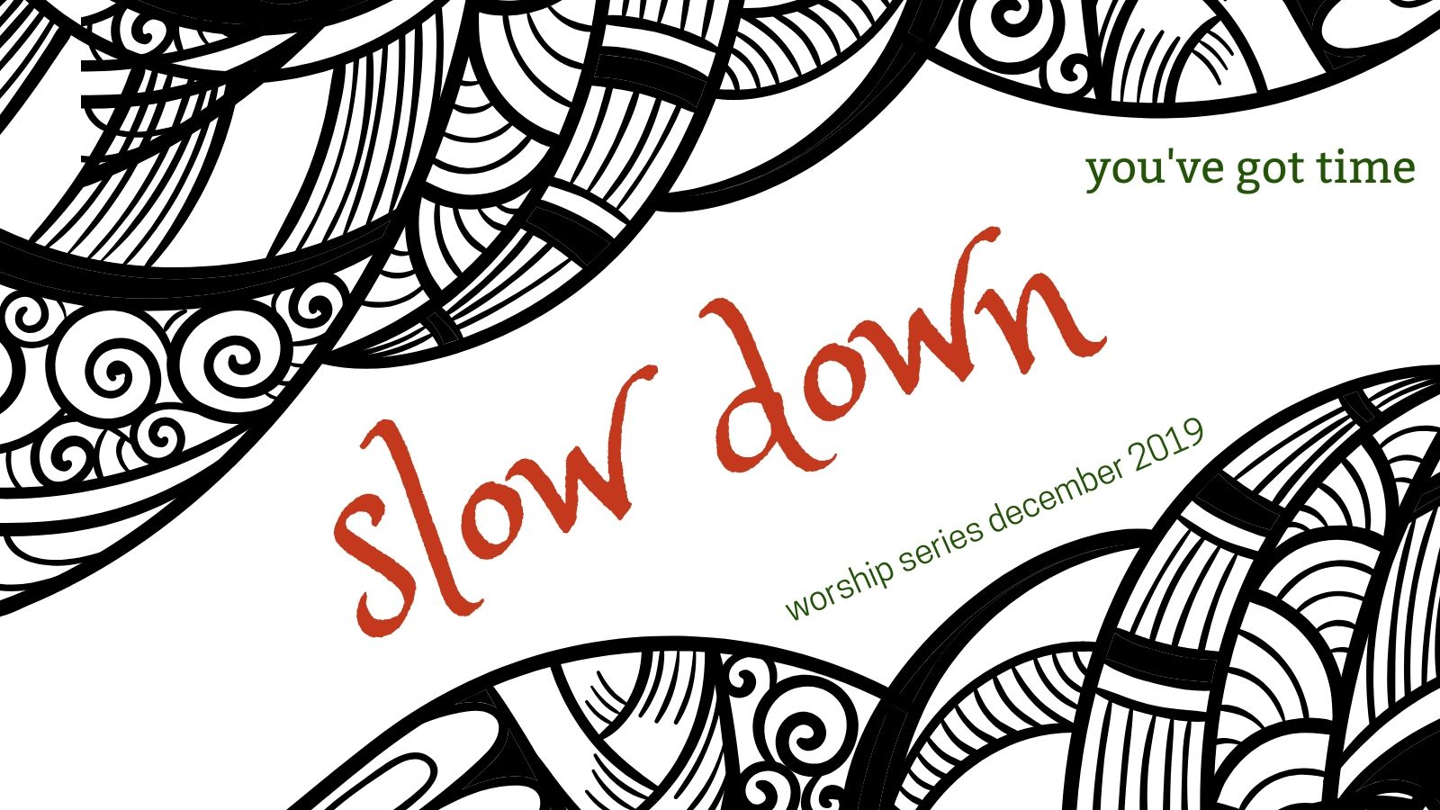 Such Good News in Time for Christmas (Slow Down: week 4)