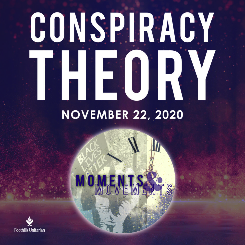 Homily Part 1: Conspiracy Theory | Rev. Elaine Aron-Tenbrink | November 22, 2020 Image