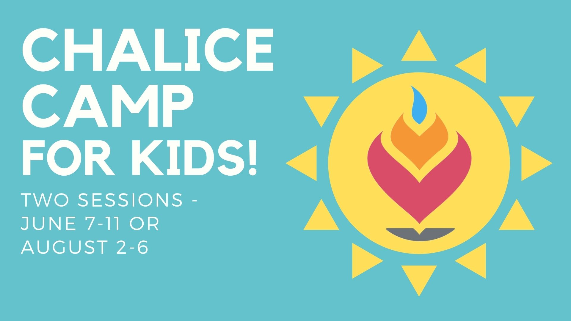 Chalice Camp for Kids – June Session