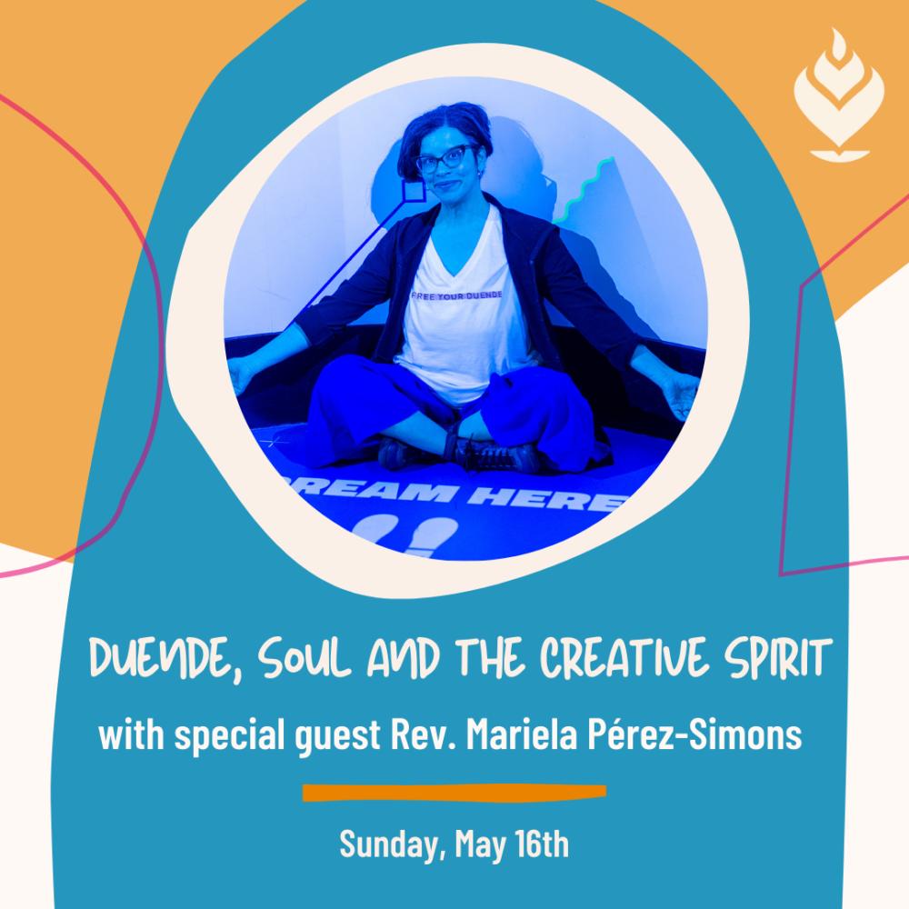 Sermon: Duende | Rev. Mariela Pérez-Simons | May 16, 2021 Image