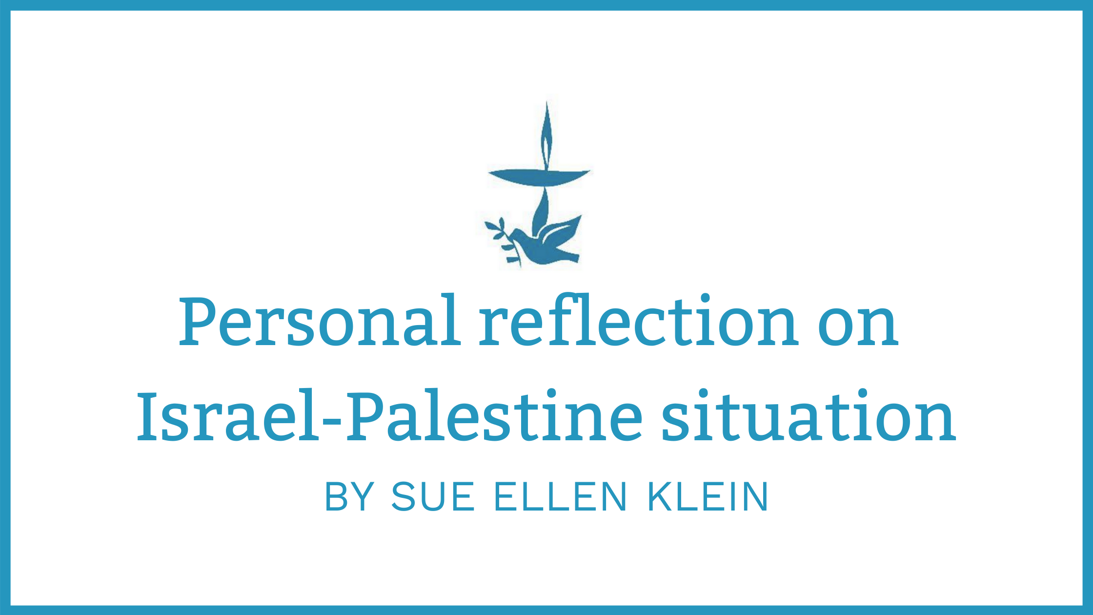 Partners for Peace: Personal reflection on Israel-Palestine situation