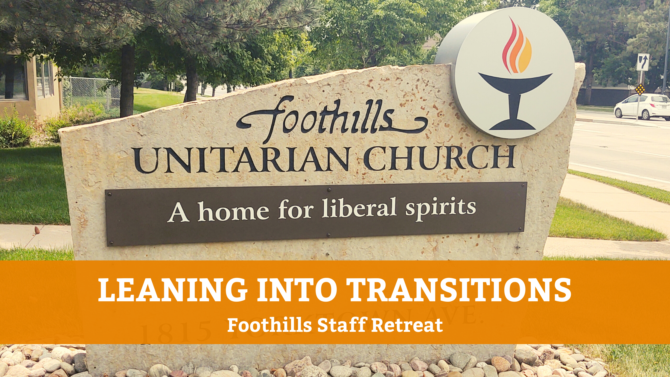 Leaning Into Transitions: Foothills Staff Retreat