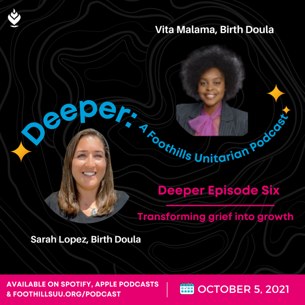 Deeper Episode Six: Transforming grief into growth with two trained birth doulas Image