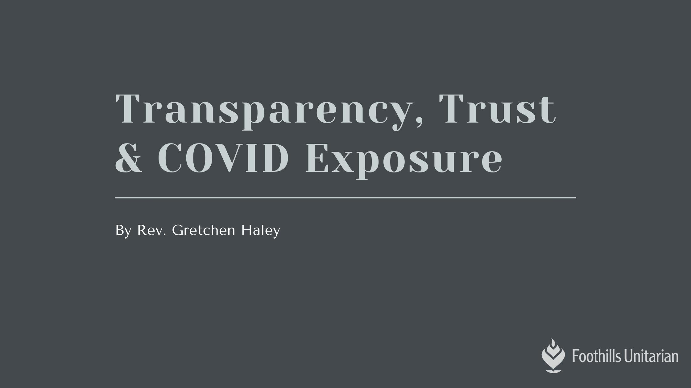 Transparency, Trust & Covid Exposure